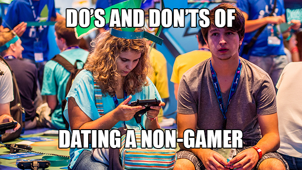 gamers dating non gamers Welcome to lfgdating, the world's only 100% custom-built, premium gamer dating site on the internet founded by a high school english teacher and a marine corps officer, lfgdating is a quickly growing gamer dating site that wants you to have what you want - when what you want is another awesome person (gamer) around whether you're looking to meet a gamer.